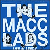 Macc Lads Live At Leeds
