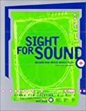 img - for Sight for Sound book / textbook / text book