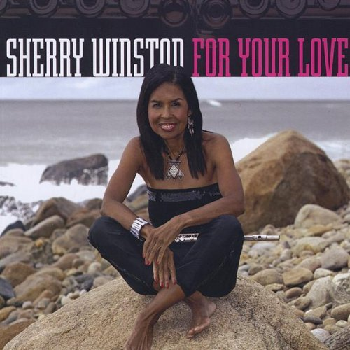 For Your Love by Sherry Winston