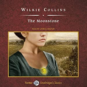 The Moonstone [Tantor Audio Edition] Audiobook