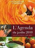 echange, troc  - Agenda du Jardin 2010 (l')