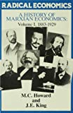 A History of Marxian Economics: 1883-1929 v. 1 (Radical Economics) (0333388127) by Howard, M.C.