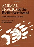 img - for Animal Tracks of the Pacific Northwest book / textbook / text book