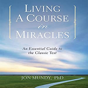Living a Course in Miracles Audiobook