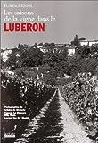 echange, troc Florence Kennel - Les Saisons de la vigne en Luberon