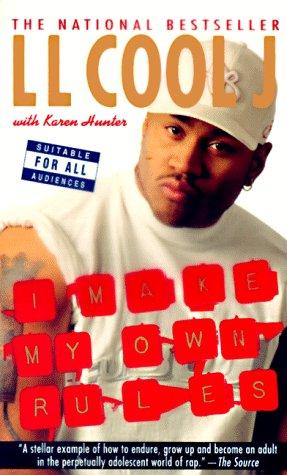 I Make My Own Rules, L. L. Cool J, Karen Hunter