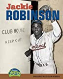 img - for Jackie Robinson: Breaking the Color Barrier (Raintree Fusion: American History Through Primary Sources) book / textbook / text book