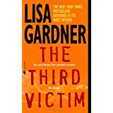 The Third Victim: An FBI Profiler Novel ~ Lisa Gardner