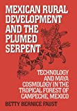 img - for Mexican Rural Development and the Plumed Serpent book / textbook / text book