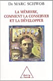 img - for La m moire, comment la conserver et la d velopper book / textbook / text book