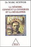 img - for La m moire, comment la conserver et la d velopper book / textbook / text book