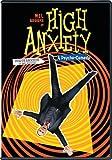 High Anxiety (Forte anxiété) (Bilingual)