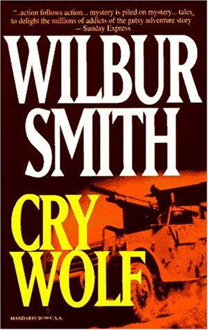Cry Wolf, Wilbur A. Smith