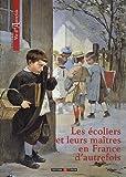 """Afficher """"Les Ecoliers et leurs maîtres en France d'autrefois"""""""