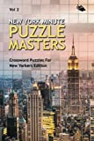 img - for New York Minute Puzzle Masters Vol 2: Crossword Puzzles For New Yorkers Edition book / textbook / text book