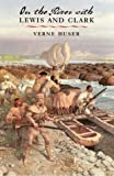 img - for On the River with Lewis and Clark (Environmental History Series) book / textbook / text book