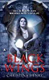 Black Wings (A Black Wings Novel Book 1)