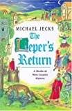 The Leper's Return - 1st Edition/1st Printing (0747221464) by Jecks, Michael