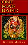 img - for One Man Band: And Other Stories book / textbook / text book