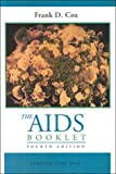 The Aids Booklet (0697262618) by Cox, Frank D.