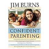 Confident Parenting (0764203770) by Jim Burns