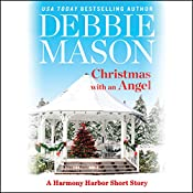 Christmas with an Angel: Harmony Harbor, Book 1.5 | Debbie Mason