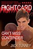 img - for Fight Card: CAN'T MISS CONTENDER book / textbook / text book