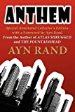 Anthem: Special Annotated Collectors Edition with a Foreward by Ayn Rand