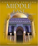 The Middle East (Kingfisher Knowledge) (0753459841) by Steele, Philip