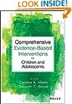 Comprehensive Evidence Based Interven...