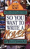 So You Want to Write a Novel