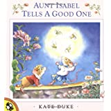 Aunt Isabel Tells a Good Oneby Kate Duke
