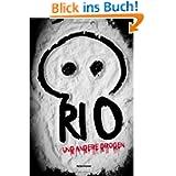 Rio und andere Drogen (Rio-Trilogie)