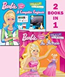 I Can Be an Actress/I Can Be a Computer Engineer (Barbie) (Deluxe Pictureback)