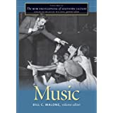 The New Encyclopedia of Southern Culture: Volume 12: Music: Music v. 12