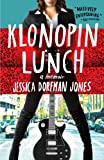 img - for Klonopin Lunch: A Memoir book / textbook / text book