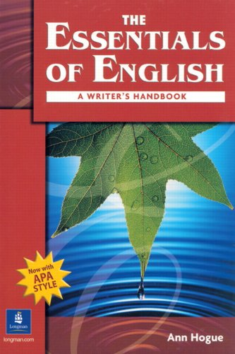 The Essentials of English: A Writer's Handbook (with APA...