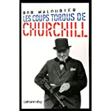 Les coups tordus de Churchillpar Bob Maloubier