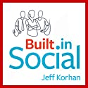 Built-In Social: Essential Social Marketing Practices for Every Small Business (       UNABRIDGED) by Jeff Korhan Narrated by Jeff Korhan