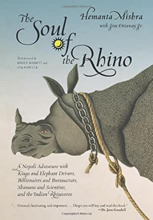Amazon.com: The Soul of the Rhino: A Nepali Adventure with Kings and