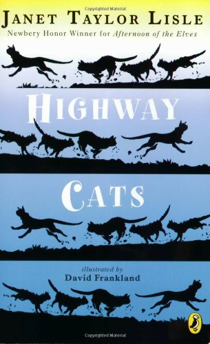Highway Cats, Janet Taylor Lisle
