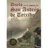 Duelo en el camino de San Andrés de Teixido