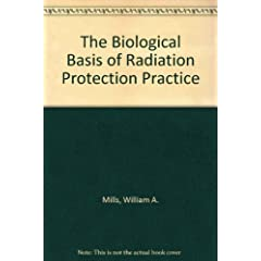 The Biological Basis of Radiation Protection Practice