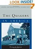 The Quakers in America (Columbia Contemporary American Religion Series)