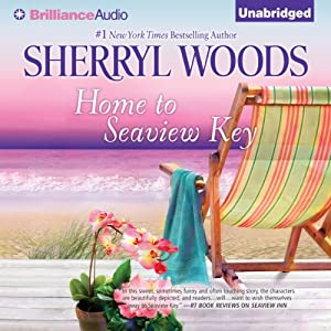 Home to Seaview Key: A Seaview Key Novel, Book 2 | [Sherryl Woods]