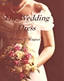 img - for The Wedding Dress book / textbook / text book