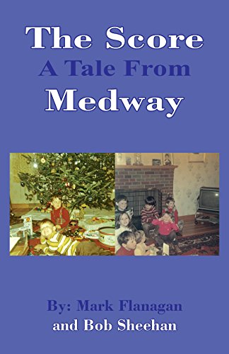 The Score: A Tale From Medway