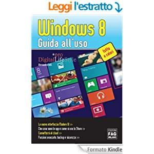 Windows 8 - Guida all'uso (Digital LifeStyle Pro)