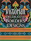 img - for Victorian Decorative Borders and Designs (Dover Pictorial Archives) book / textbook / text book