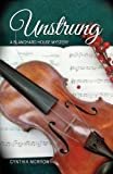 img - for UNSTRUNG / A Blanchard House Mystery book / textbook / text book